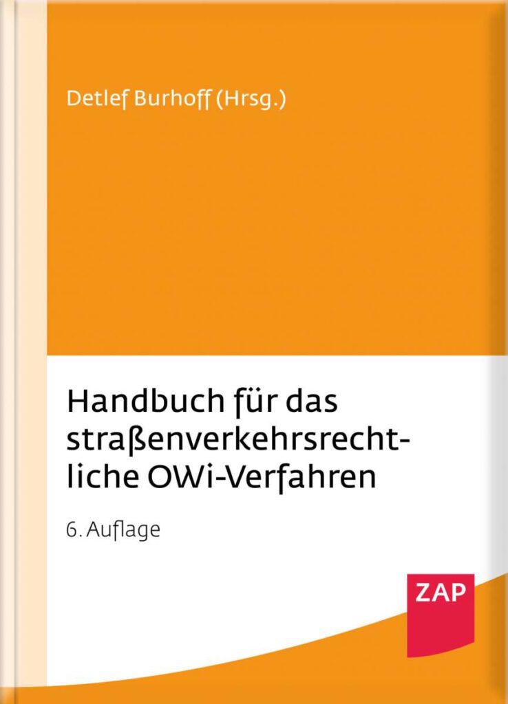 Burhoff Handbuch für das straßenverkehrsrechtliche OWi-Verfahren